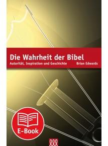 (Ebook) Die Wahrheit der Bibel
