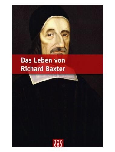 Das Leben von Richard Baxter