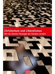 Christentum und Liberalismus