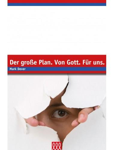 Der große Plan. Von Gott. Für uns - Edition E21
