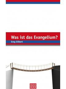 Was ist das Evangelium...