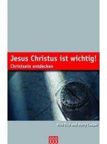Jesus Christus ist wichtig!...
