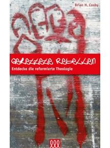 Gerettete Rebellen -...