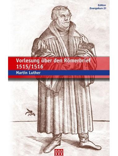 Vorlesung über den Römerbrief 1515/1516
