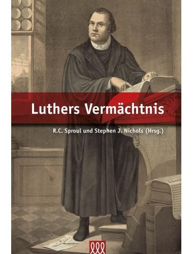 Luthers Vermächtnis