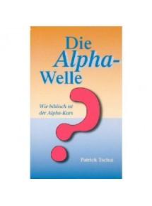 Die Alpha Welle, Patrick...