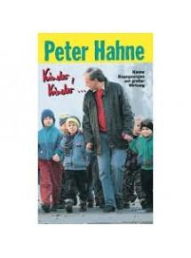 Kinder, Kinder..., Peter Hahne
