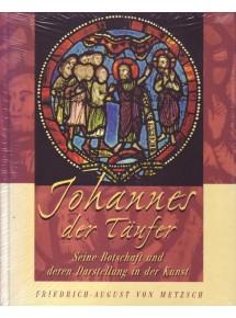 Johannes der Täufer, von Metz