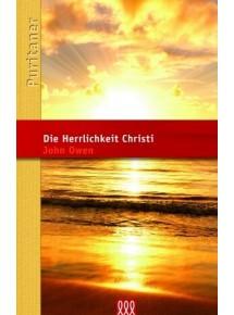 Die Herrlichkeit Christi...