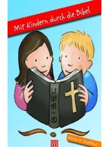 Mit Kindern durch die Bibel...