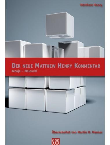 Der Neue Matthew Henry Kommentar (Jesaja - Maleachi)